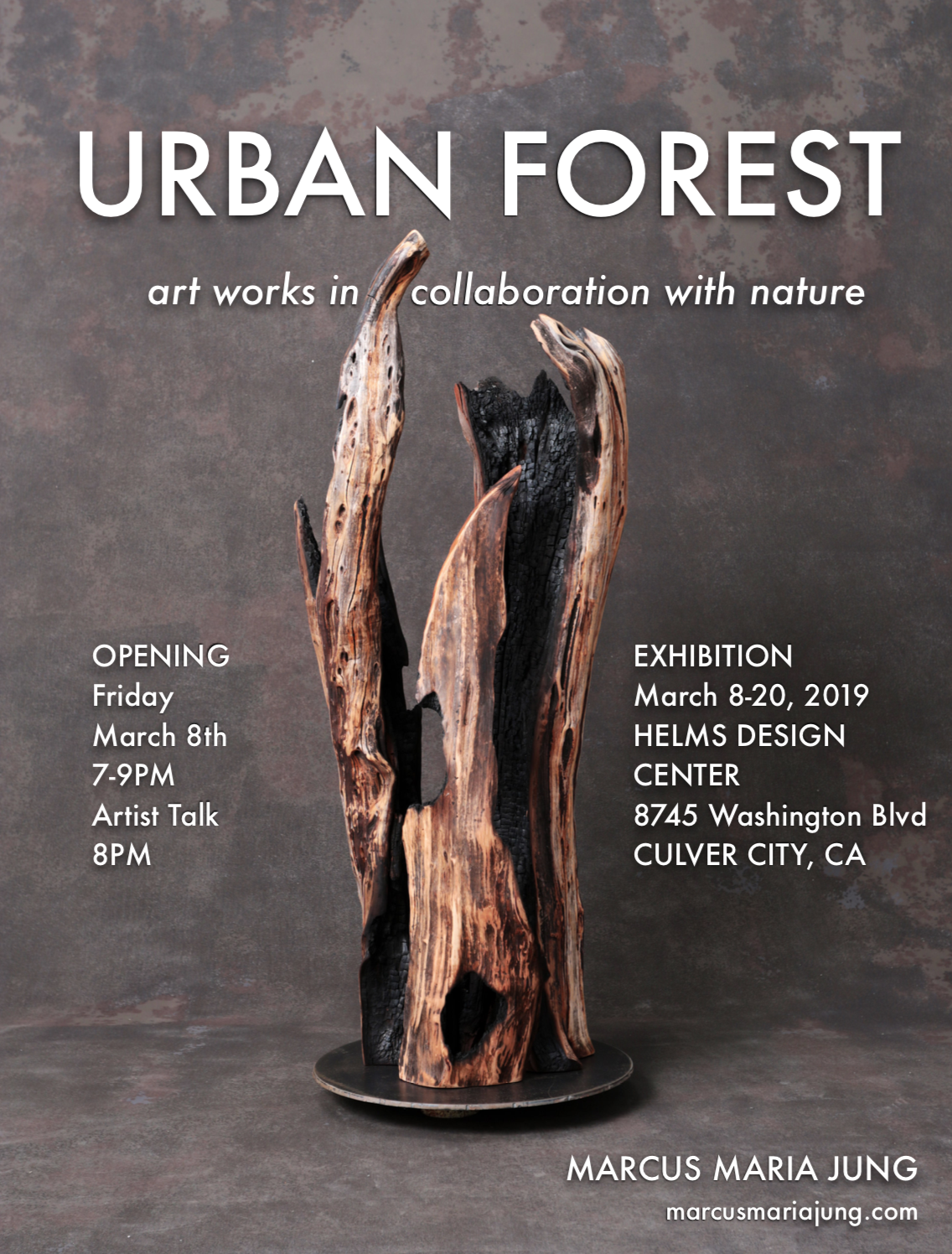 OPENING RECEPTION URBAN FORESTHELMS DESIGN CENTER, CULVER CITY, CAFRIDAY, MARCH 8th, 2019, 7-9 PM, ARTIST TALK 8 PM -