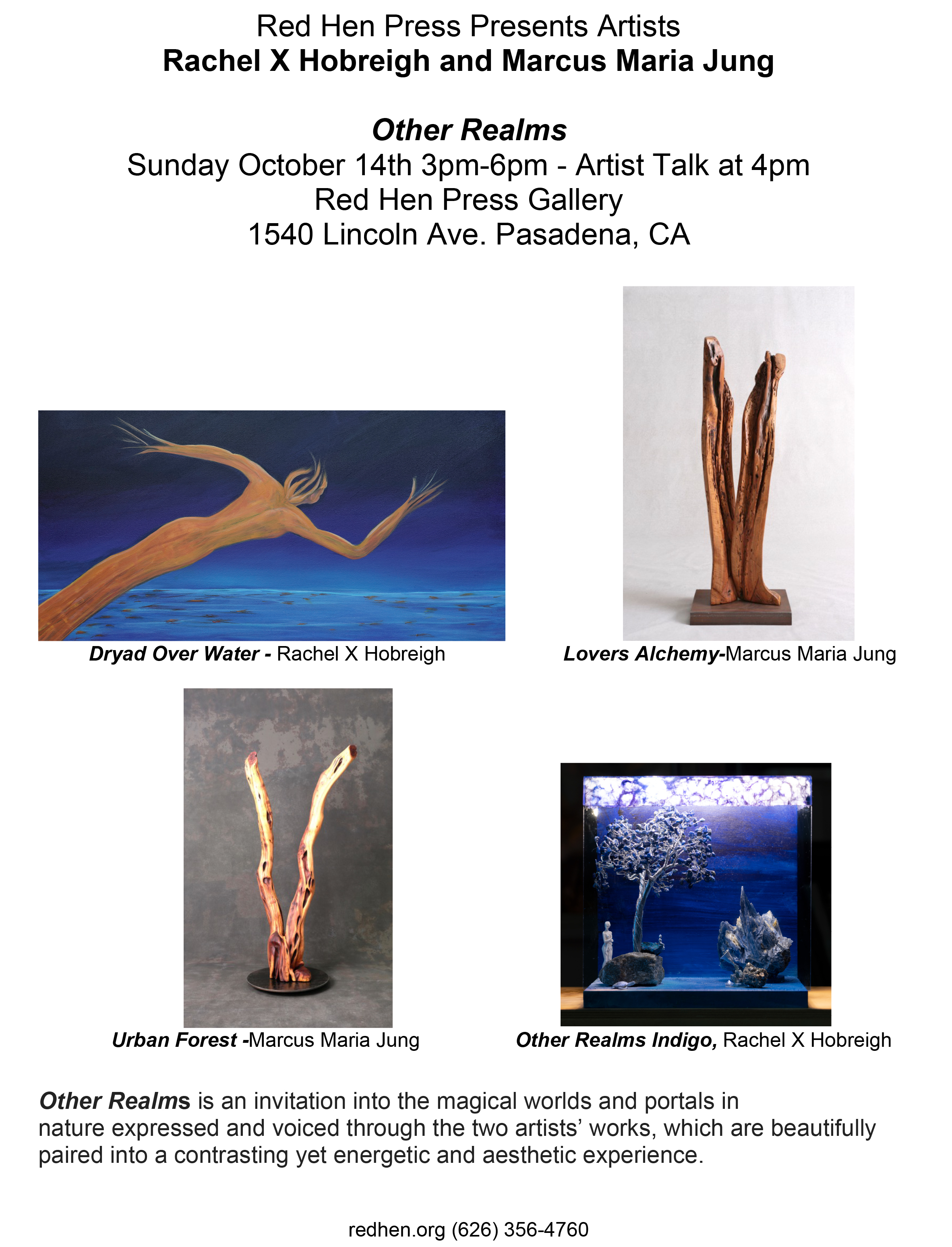 OPENING RECEPTION  OTHER REALMS RED HEN PRESS, PASADENA, CA SUNDAY, OCTOBER 14th, 2018, ARTIST TALK 4 PM