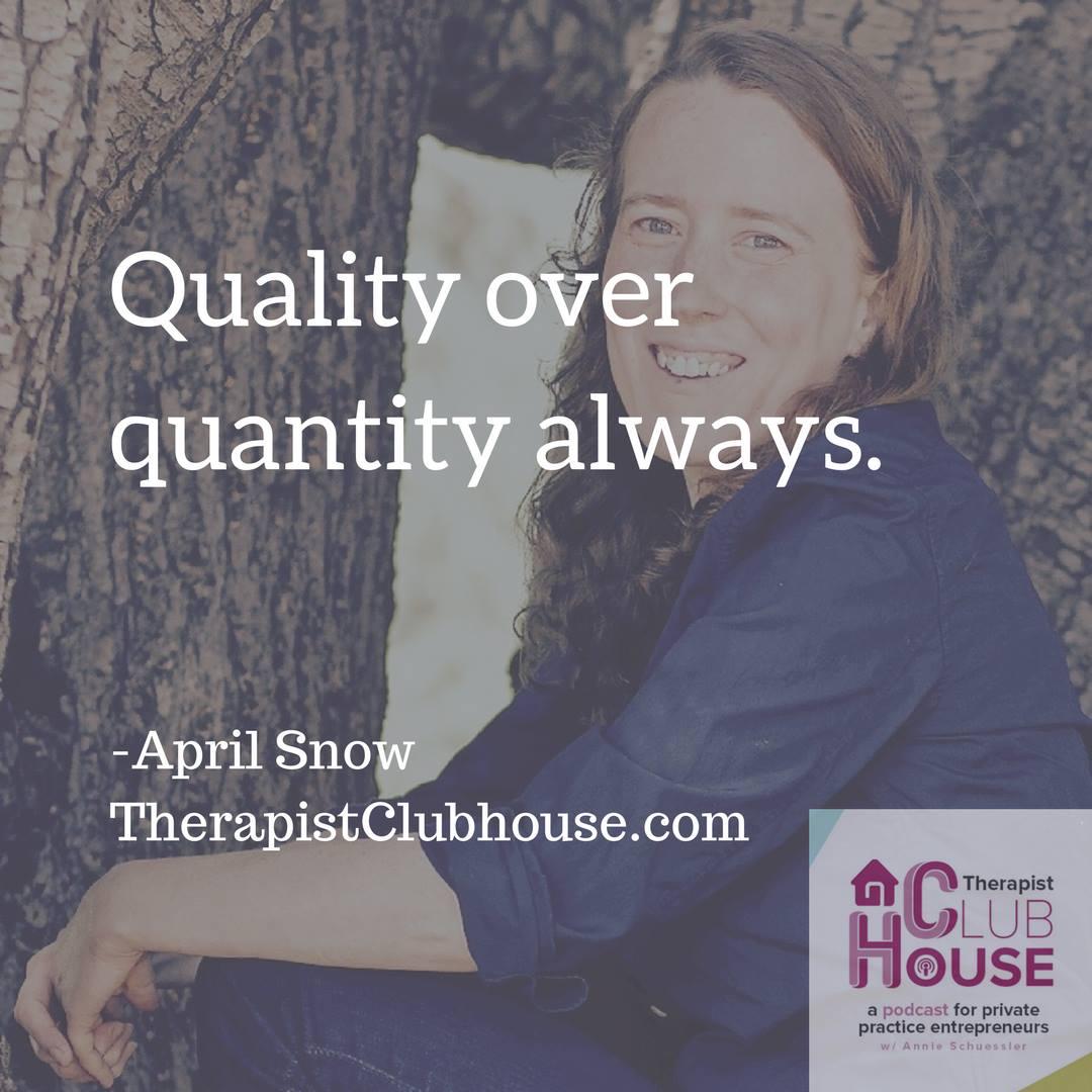 Quality over Quantity Sensitive Therapist.jpg