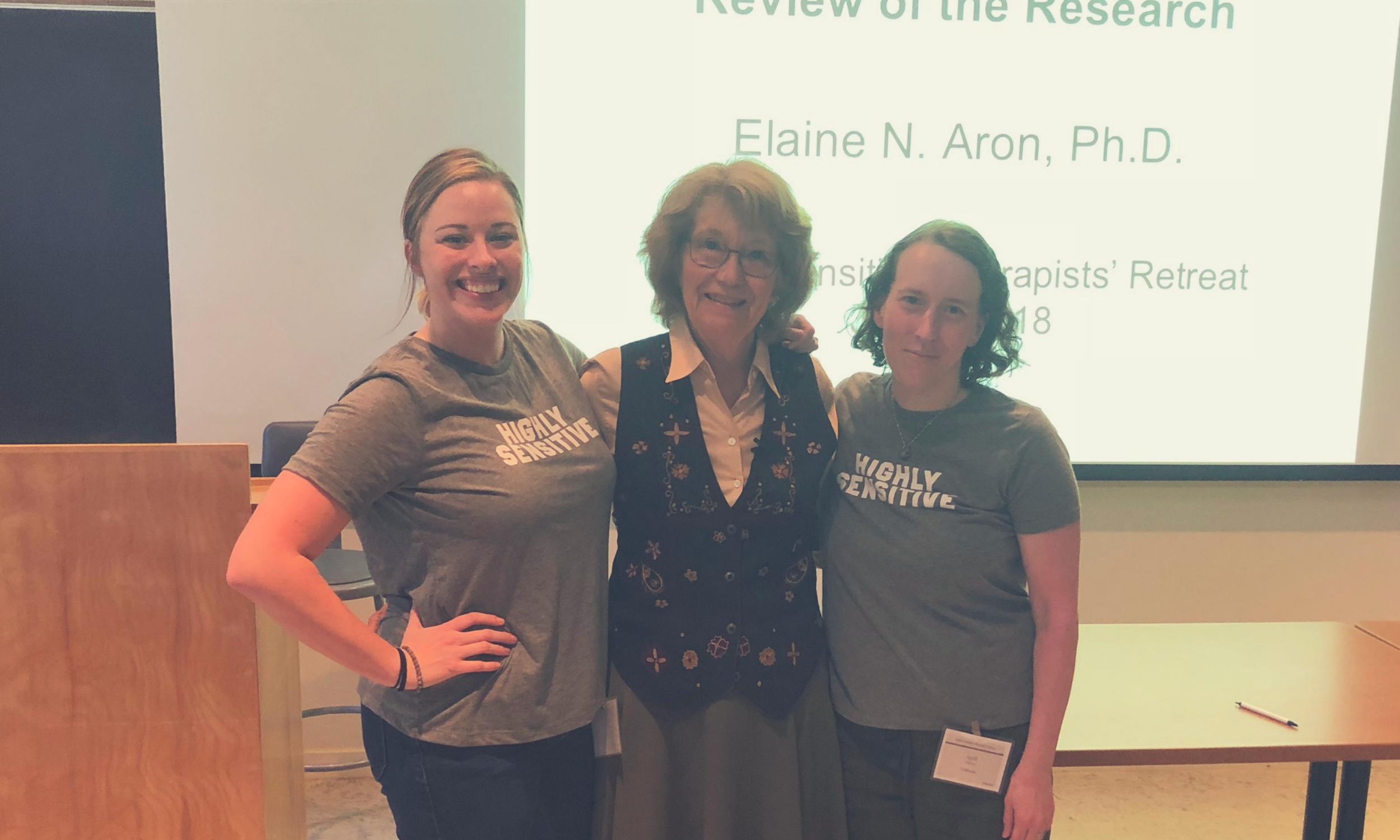 Highly Sensitive Therapist Retreat Dr. Elaine Aron