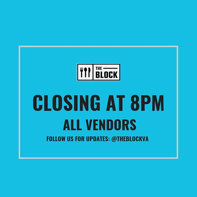 Due to the weather, we are CLOSING AT 8PM tonight! Please stay safe and warm everyone!! #theblockva #snocreamcompany #munchicecream #balokitchen #pokeworks #thairoots