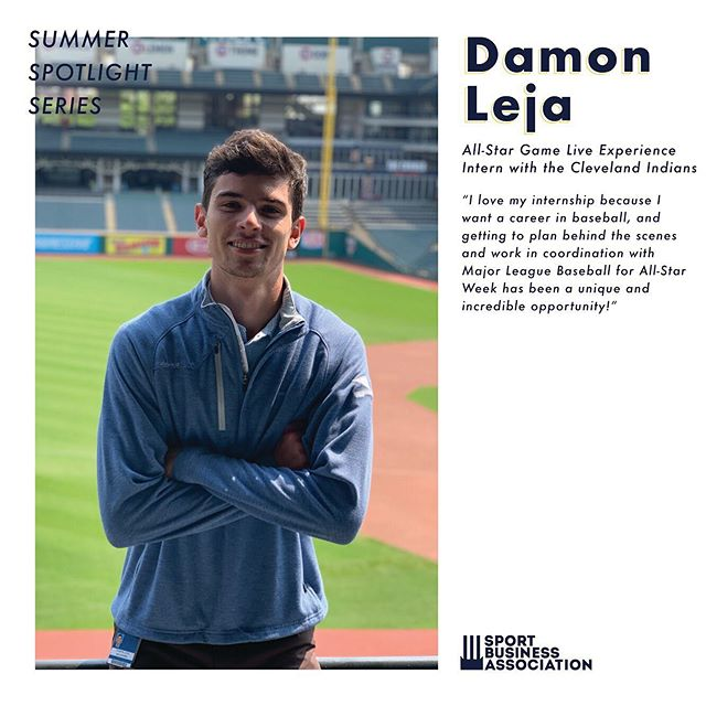 SUMMER SBA MEMBER SPOTLIGHT  Here's our members of the week and the internships they are involved in for the summer!  Damon Leja: Junior | SM | Cleveland Indians Liora Koenig: Junior | SM and Communications | Oakland Athletics