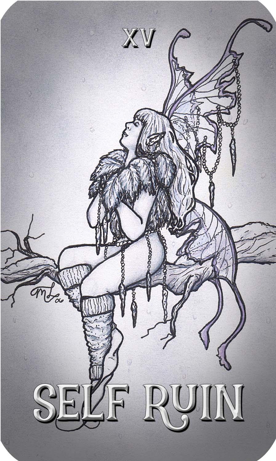 XV - Self Ruin