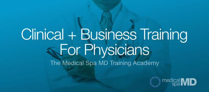 Clinical Training for Cosmetic Physicians