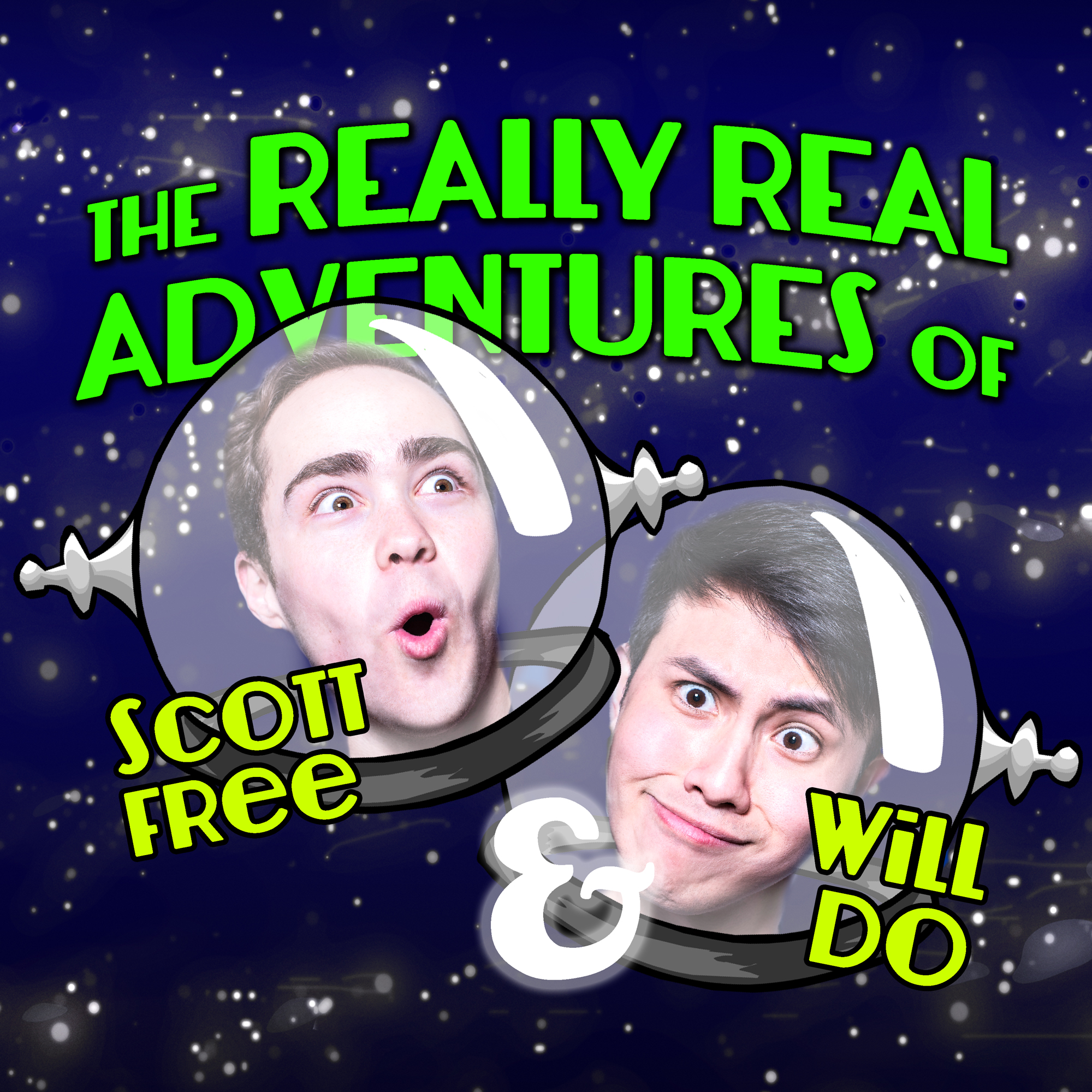 The really real adventures of scott free and will do - May 11 - June 30 2019Two best friends discover they're actually IMAGINARY best friends…and that means anything is possible!4 and up