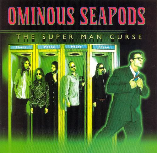 The super man curse - By Ominous Seapods