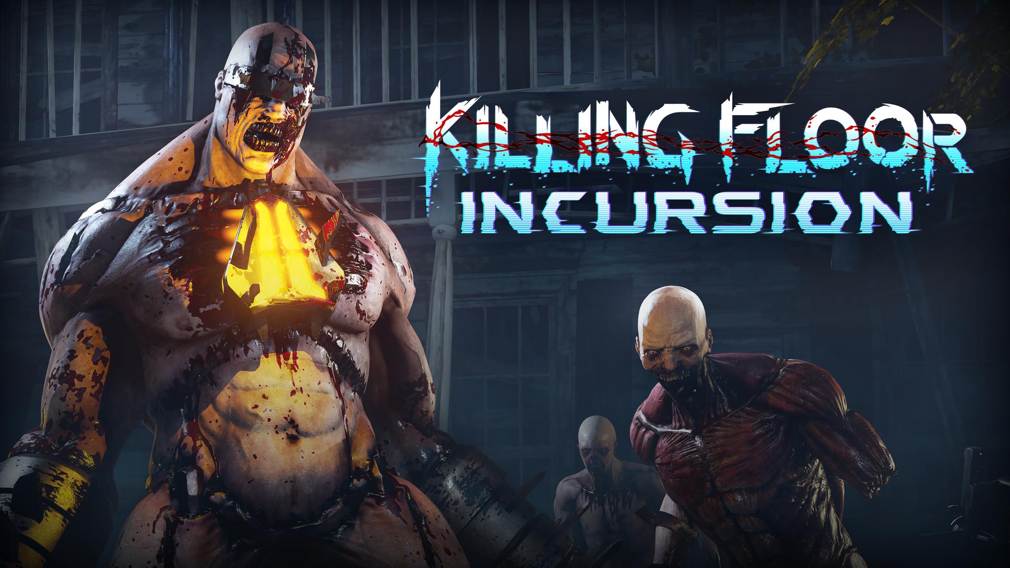 Killing Floor Incursion.png