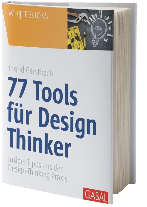 Gerstbach_77 Tools für Design Thinker (ohne Schatten, klein).jpg