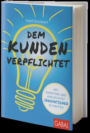 Ingrid-Gerstbach_Dem Kunden verpflichtet.png