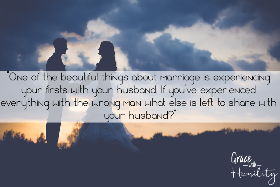 """Quote: """"One of the beautiful things about marriage is experiencing your first with your husband. If you've experienced everything with the wrong man what else is left to share with your husband?"""""""