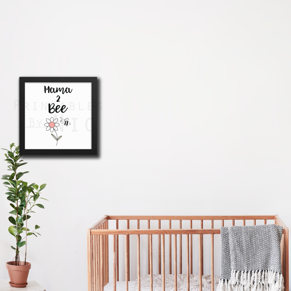 """mama 2 Bee'"" nursery art printable available at   printables by nic"
