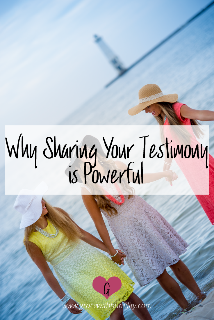 Blog Post: Why Sharing Your Testimony is Powerful – www.gracewithhumility.com