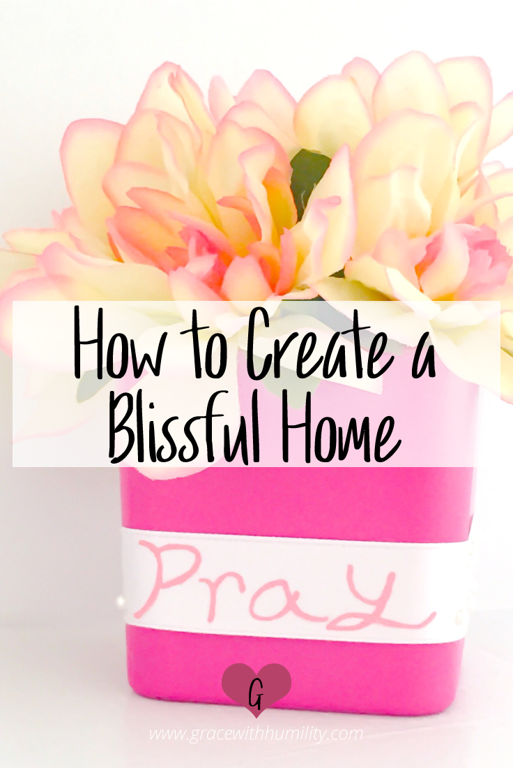 How-to-Create-A-Blissful-Home.png