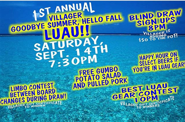 Fist Annual Villager Luau Saturday Sept. 14th!! @millcreekbrewco @yazoobrew @jackalopebrent @jackalopebrew @hiwirebrewing @yeehaw_rep_nash @shinerbeer  #luauparty #nashville #dowtownnashville #freefood #annual #beer #darts #tournament #bargames