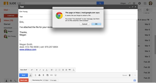 Gmail warns you if you've forgotten to attach a file.