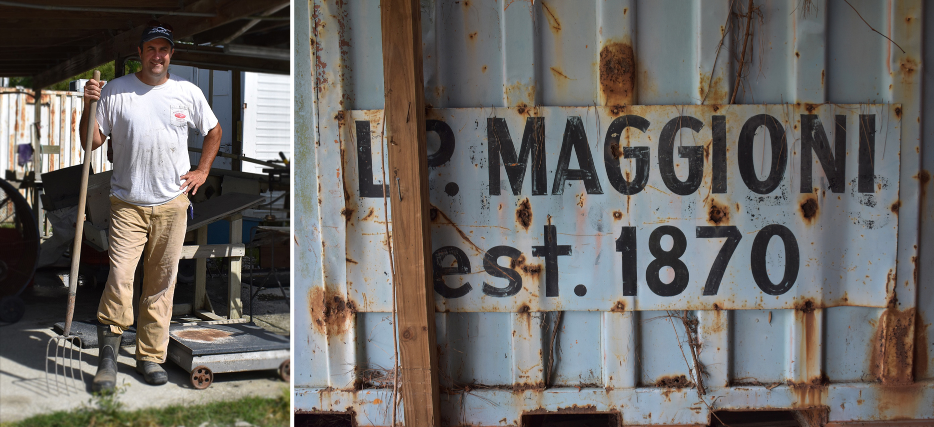 Left: Jeff Beasley at Maggioni Oyster company; Right, one of many Maggioni signs from decades past