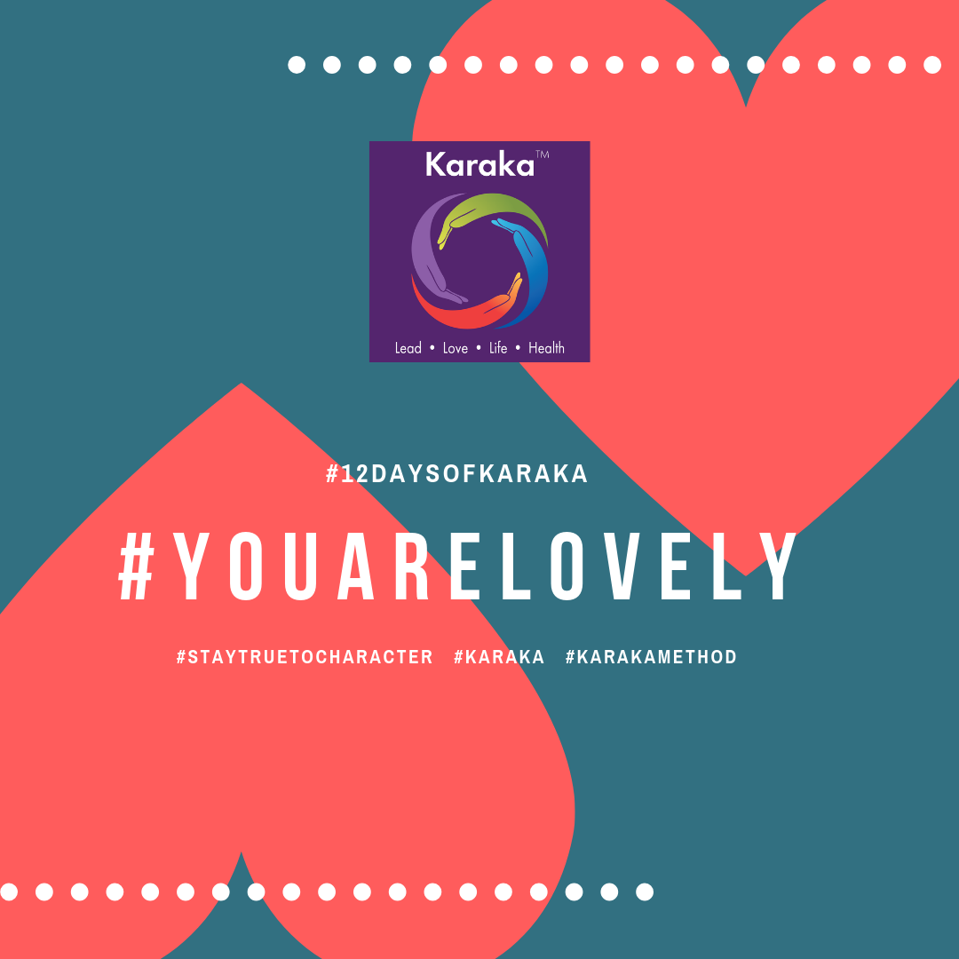 Welcome to the 12th day of the 12 days of Karaka #YouAreLovely campaign. Wishing you all a Happy Valentine's day.  Day 12 - We hope you enjoyed our #12daysofKaraka reminder that #YouAreLovely. Together we explored the Karaka lifestyle method exercises, it was great to share with you a glimpse of how our Lifestyle method incorporates your true self when you LEAD, LOVE, live your LIFE and keep HEALTHY. Remember to #StayTrueToCharacter  #YouAreLovely #karakaleadyourself #karaka #staytruetocharacter #authentic #authenticleadership #leadership #collectivesignificance #4pillarsofkaraka #mind #healthy #entrepreneur #mindfulness #mindfulleadership #mindfulconnection #meditation #meditate #karakamethod #corporatetraining #journaling #consciousleadership #sociallysignificantactions #executiveleadership #significantlife #lovehumanity #consciousliving #characterandculturebydesign #boston #bostonmindfulness #12daysofKaraka