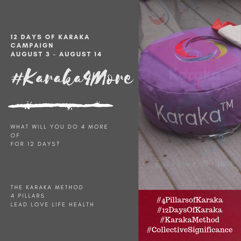 What will you do 4 more of on your second day of 12 days of Karaka?  Day 2 - #Karaka4More Today we will focus on our #LOVEPillar. So, today I am committing to the following 4 acts and thoughts. Please use these as suggestions and feel free to customize it to your day:  1) Reach out (call..do not text or email) to someone you haven't talked to for a very long time, just to say hello.  2)Leave just a bit of an extra tip, when you eat out or pick up your lunch/dinner to go.  3)Print those few pictures which are still in your camera from a special day with a friend and send it to them in the mail.  4) Be sure to meditate (Self-Love) Stay True to Character,   #Karaka #12DaysofKaraka #KarakaLEAD #Karaka4More #MindBodySpirit #CollectiveSignificance #SociallySignificantActions #LEADPillar #Consciousness #Mindfulness #AuthenticLeadership #KarakaMethod #KarakaLifestyle #StayTrueToCharacter #LOVEPillar #BostonMindfulness #LIFEPillar #Wellness #Leadership #4PillarsofKaraka #HEALTHPillar #BalanceIntegration #Balancein4s #BalancedLifestyle #meditate #balance #Positivity #Spark #Happiness #resilience #connection #authenticity #selflove #Love #ChageStartsfromWithin #StartFromSpirit #Growth #manifest #positivethoughts #affirmations #powerofpositivity #wisdom