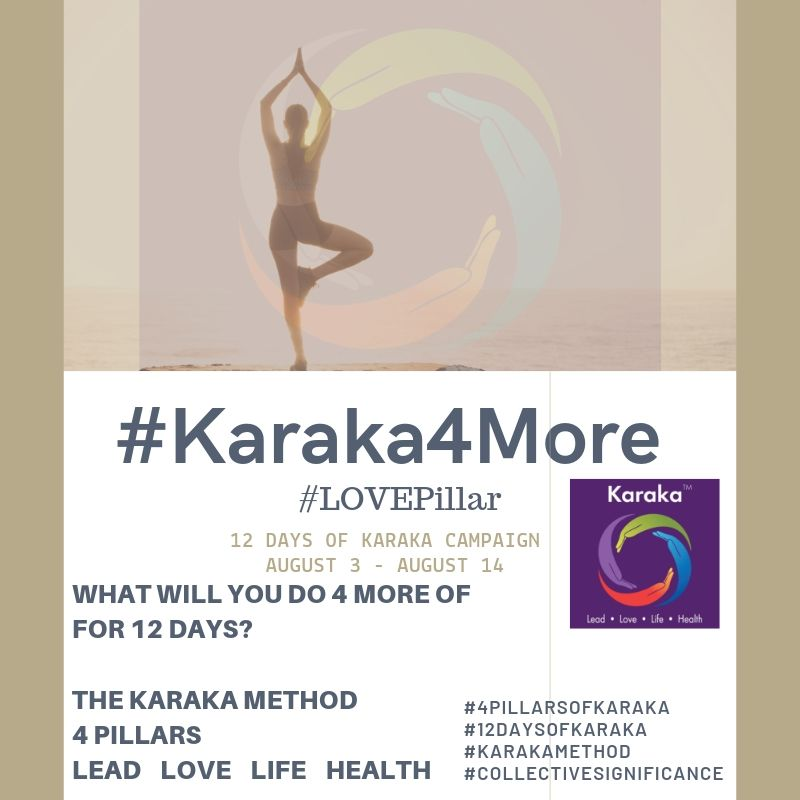 What will you do 4 more of on your 6th day of Karaka4More?  Day 6 - #Karaka4More  Today we will focus on the Karaka Method #LOVEPillar. We're leaving you with 4 more positive thoughts and acts about your relationship with SELF. You're welcome. Your relationship with yourself is the most defining factor in shaping the life you want.  1)Be kind, patient and forgiving with your own thoughts about yourself. You would do so with another person, apply the same to yourself too.  2)Master self-awareness and being calm.  3)Get yourself out of friction, set your intention, create your reality and be your own inspiration.  4)What's your self-talk look like today? Drop us a line.  Stay True to Character  #Karaka #12DaysofKaraka #KarakaLEAD #Karaka4More #MindBodySpirit #CollectiveSignificance #SociallySignificantActions #LEADPillar #Consciousness #Mindfulness #AuthenticLeadership #KarakaMethod #KarakaLifestyle #StayTrueToCharacter #LOVEPillar #BostonMindfulness #LIFEPillar #Wellness #Leadership #4PillarsofKaraka #HEALTHPillar #BalanceIntegration #Balancein4 #BalancedLifestyle #meditate #balance #Positivity #Spark #Happiness #resilience #connection #authenticity #selflove #Love #ChangeStartsfromWithin #StartFromSpirit #Growth #manifest #positivethoughts #affirmations #powerofpositivity #wisdom