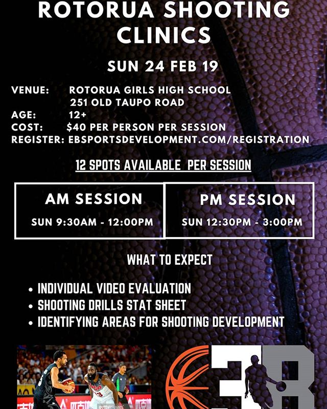 Rotorua Shooting Clinic  Only 12 Spots Available Per Session  Register Here : ebsportsdevelopment.com/registration