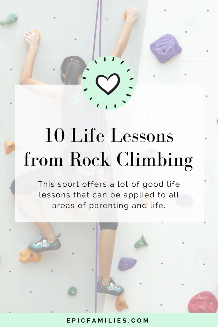 As I watched them along with learning this skill myself, it occurred to me that this sport offers a lot of good life lessons that can be applied to all areas of parenting and life. Read the full post at   https://www.epicfamilies.com/blog/  life-lessons-rock-climbing