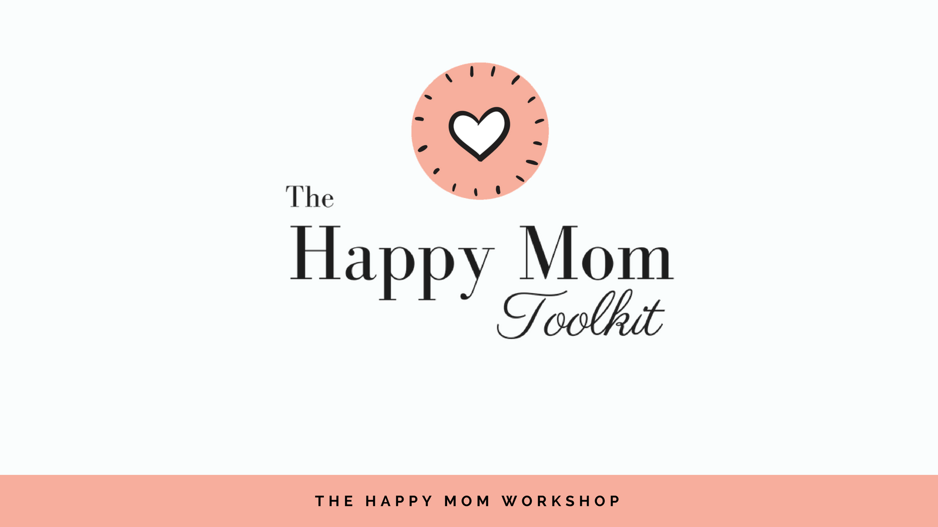 The Happy Mom Toolkit Lesson 4.png