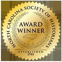 2006 Willie Parker Peace History Book Award, North Carolina Society of Historians