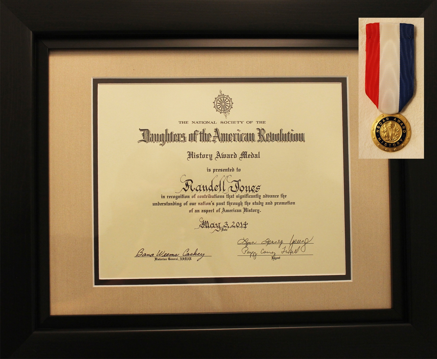 History Award Medal from the National Society, Daughters of the American Revolution for Randell's body of work - May 3, 2014.