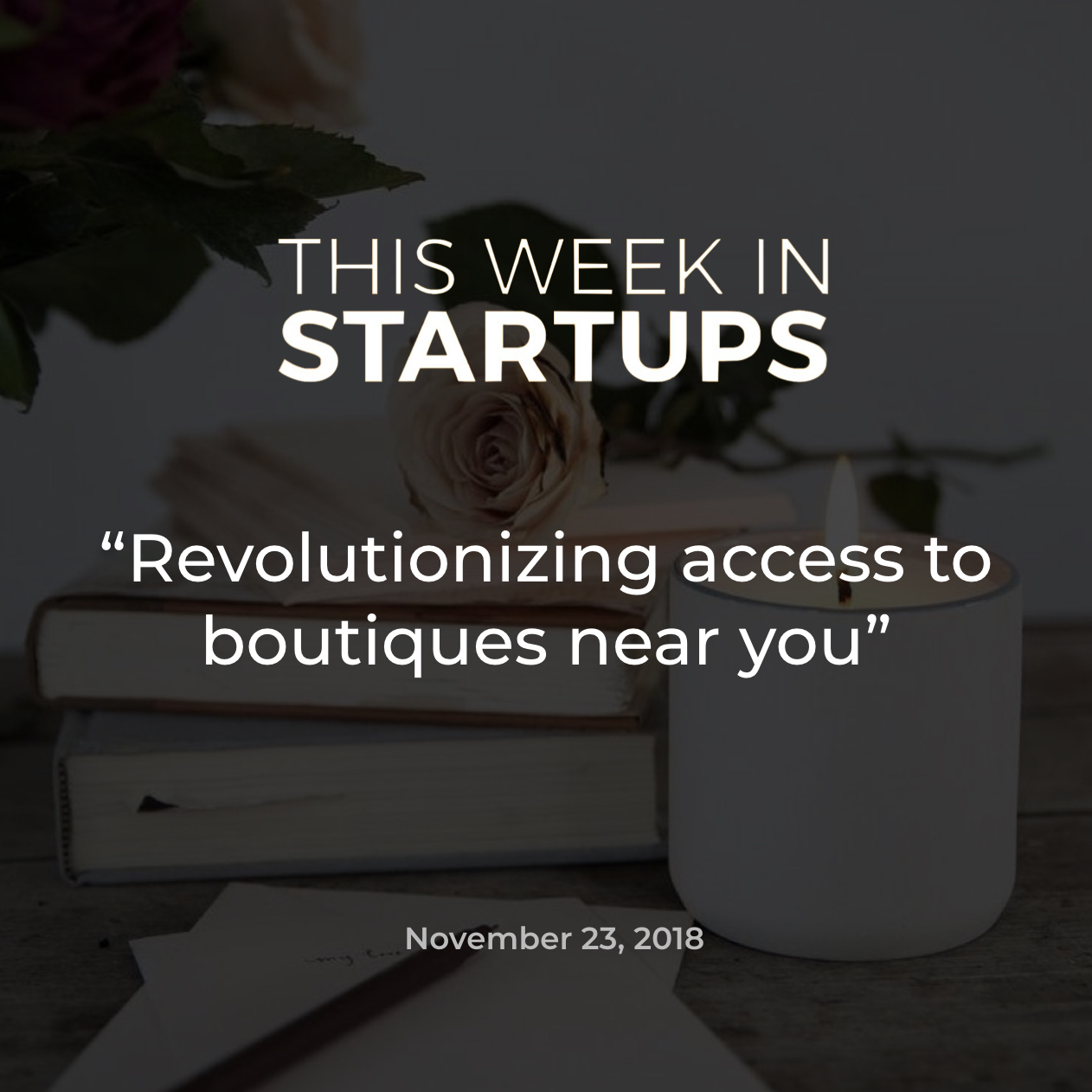This week in startups CURIO