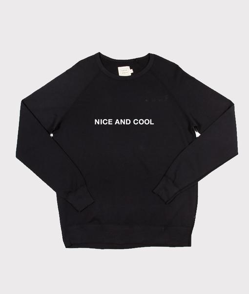 NICE AND COOL SWEATSHIRT