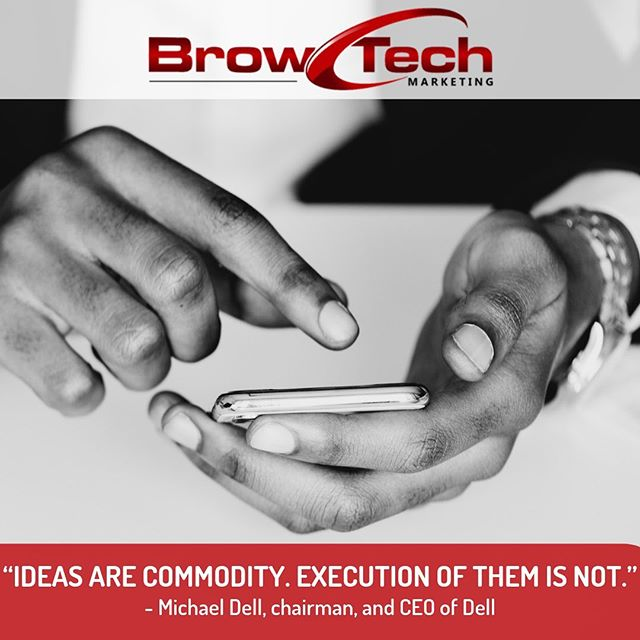 Ideas will forever be abundant. Good ideas, bad ideas, everyone has them. It is what you do with an idea that truly matters. Properly executing an idea is what will separate you from your competition. . FOLLOW @browtechmarketing FOLLOW @browtechmarketing FOLLOW @browtechmarketing