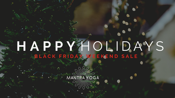 Happy Holidays Black Friday Cyber Monday Sale Mantra Yoga