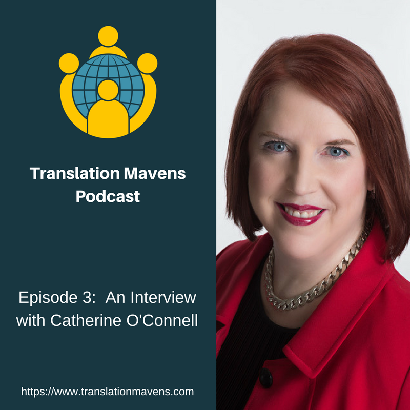 Episode 3_ Catherine O'Connell Law (Translation Mavens Podcast).png