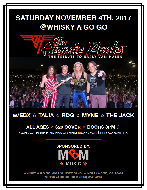The Atomic Punks Saturday November 4th EBX Whisky A Go Go
