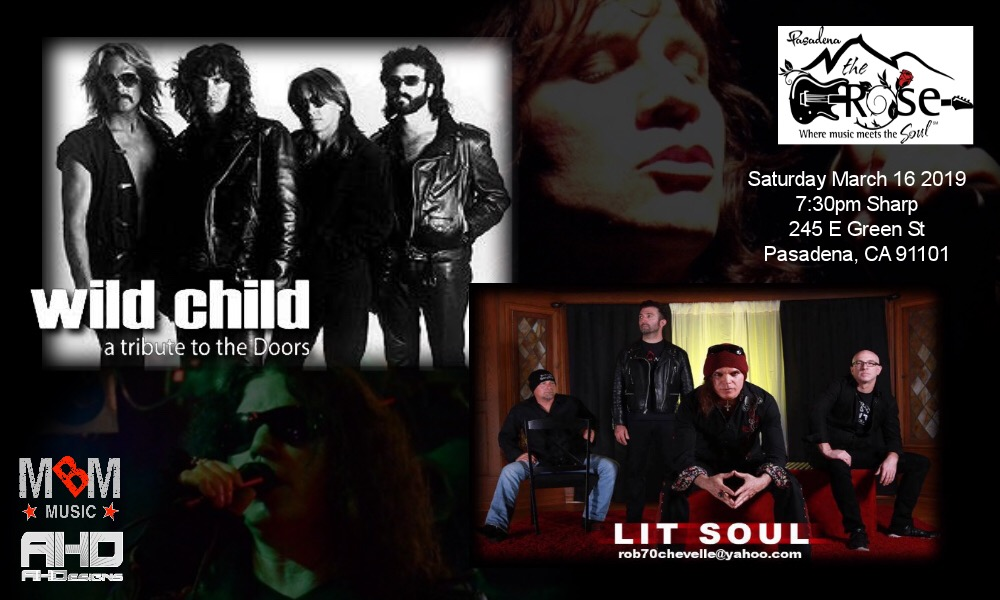 Saturday, March 16th - The Rose - Pasadena, CA. (with The Doors Tribute WILD CHILD)