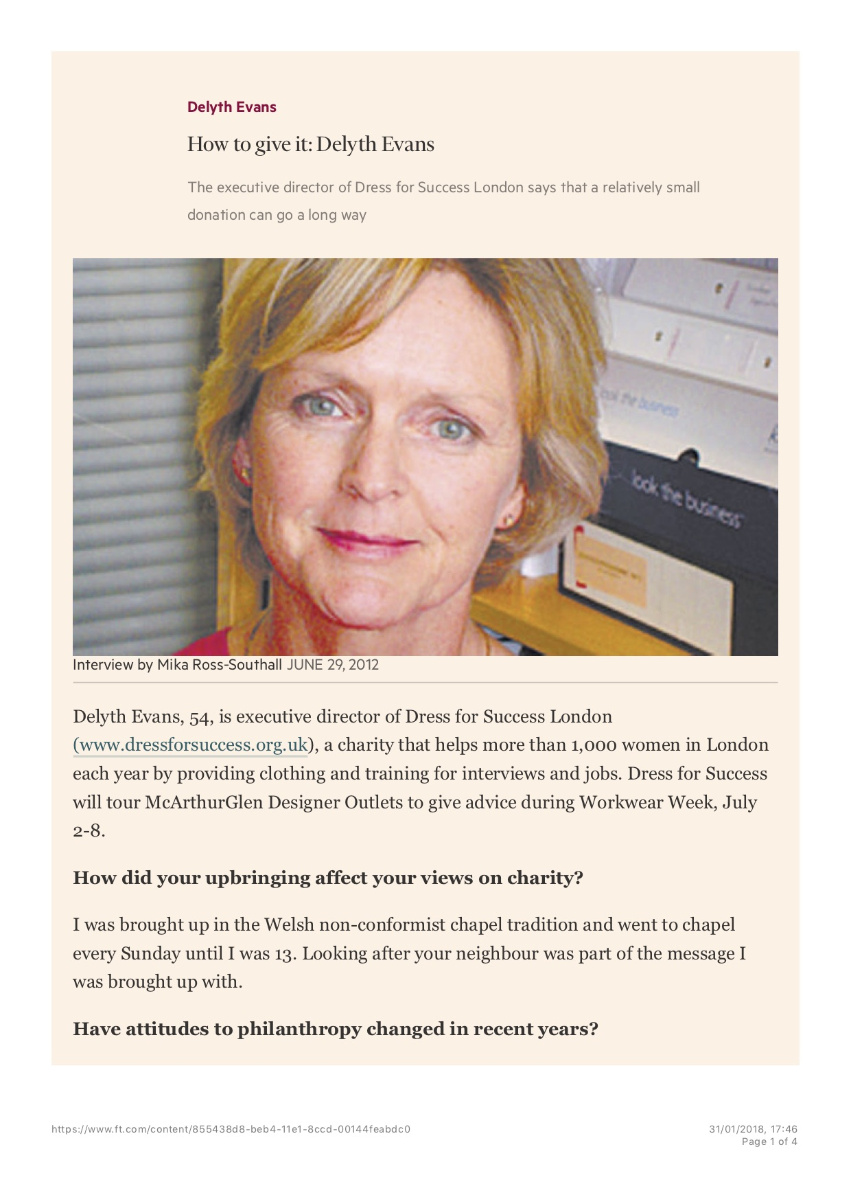 How to Give It: Delyth Evans, Published in the Financial Times Weekend Life & Arts (print), 29 June 2012