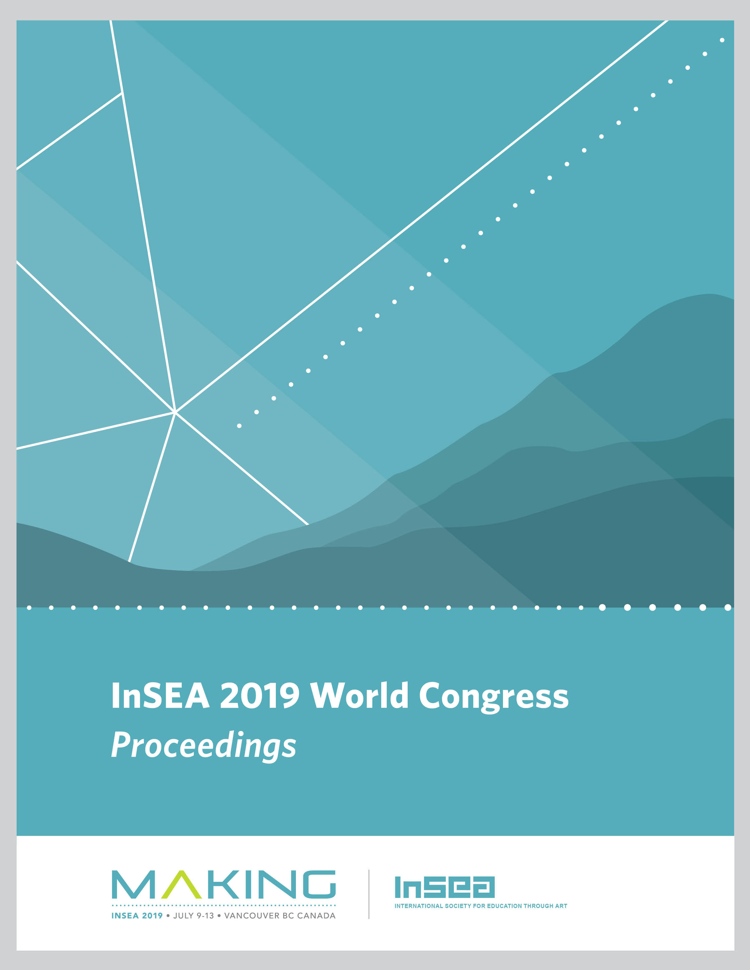 - Please see the following invitation for presenters to submit to the InSEA 2019 World Congress Proceedings