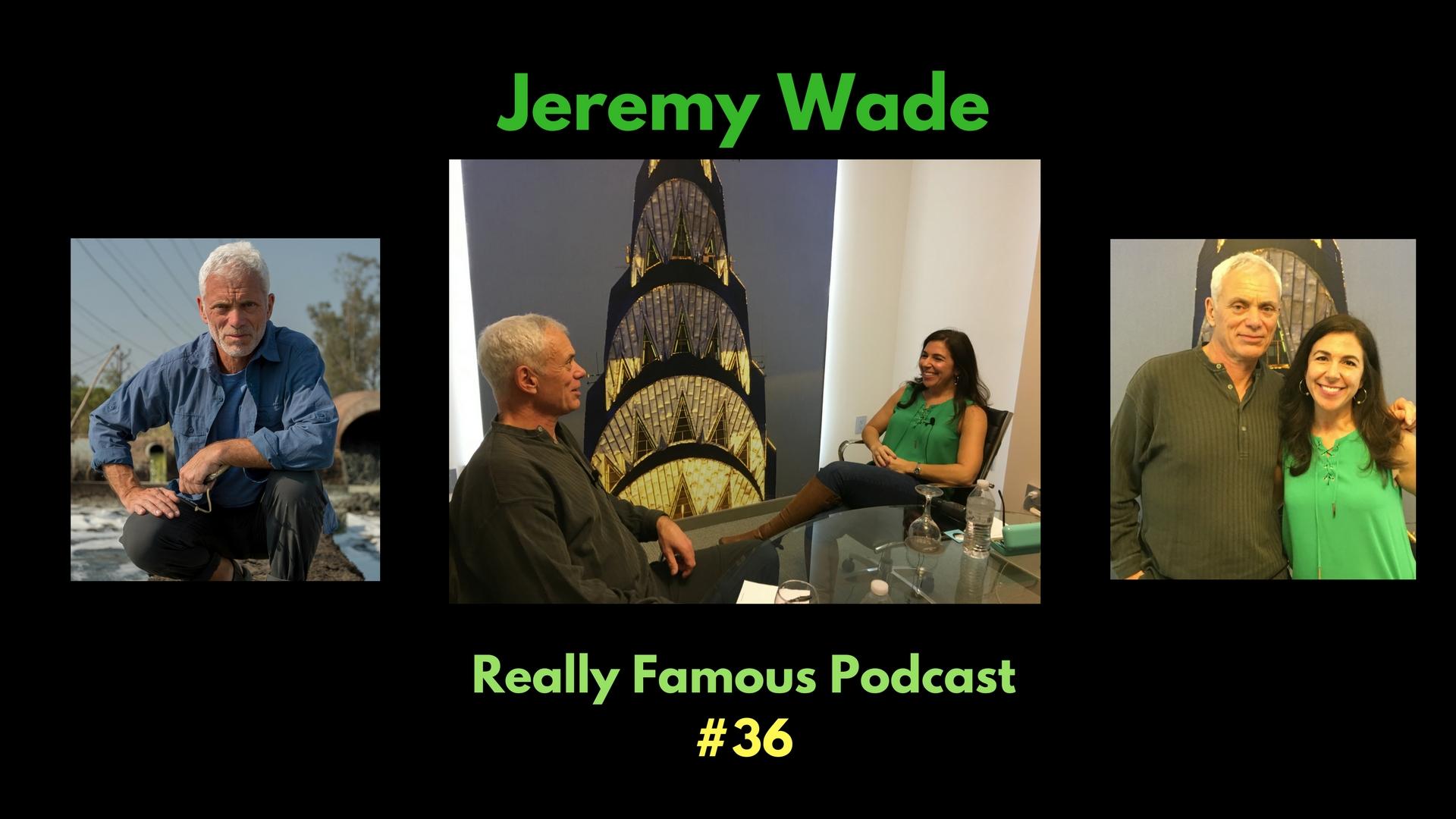 Jeremy Wade - WIDESCREEN.jpg