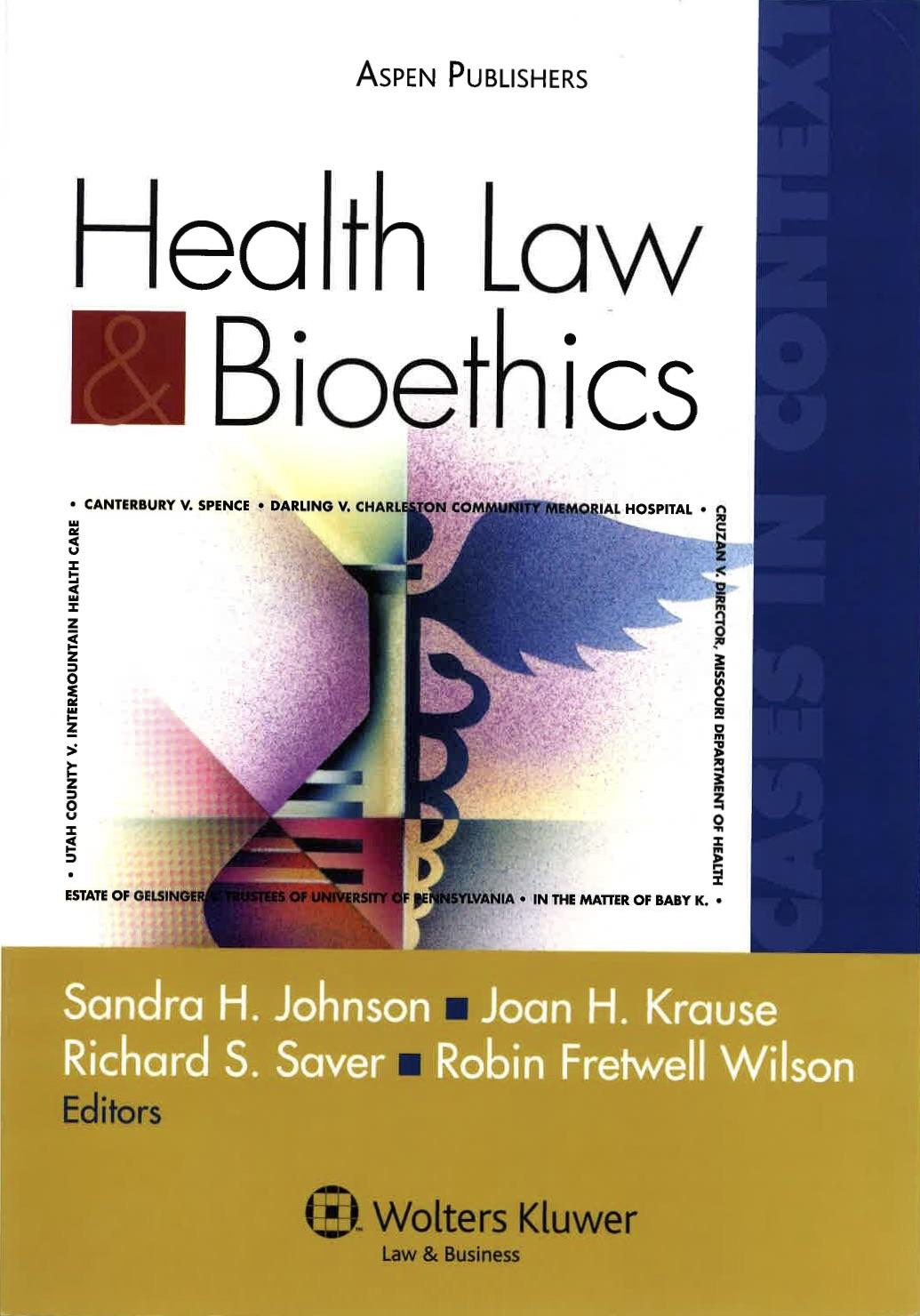 Health Law & Bioethics