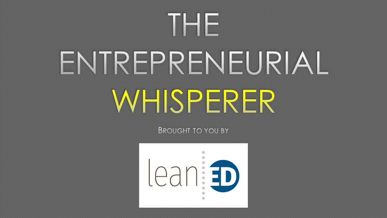 Entrepreneurial Whisperer.jpg