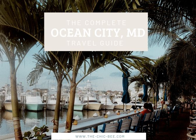 COMPLETE GUIDE TO OCEAN CITY, MARYLAND