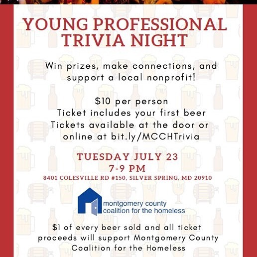 "Montgomery County family - want to help end homelessness while meeting like-minded heroes? Please join my wife & her organization (the Montgomery County Coalition for the Homeless) for a ""Young Professional Trivia Night"" on 7/23!"