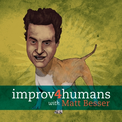 Improv4Humans_With_Matt_Besser.jpg