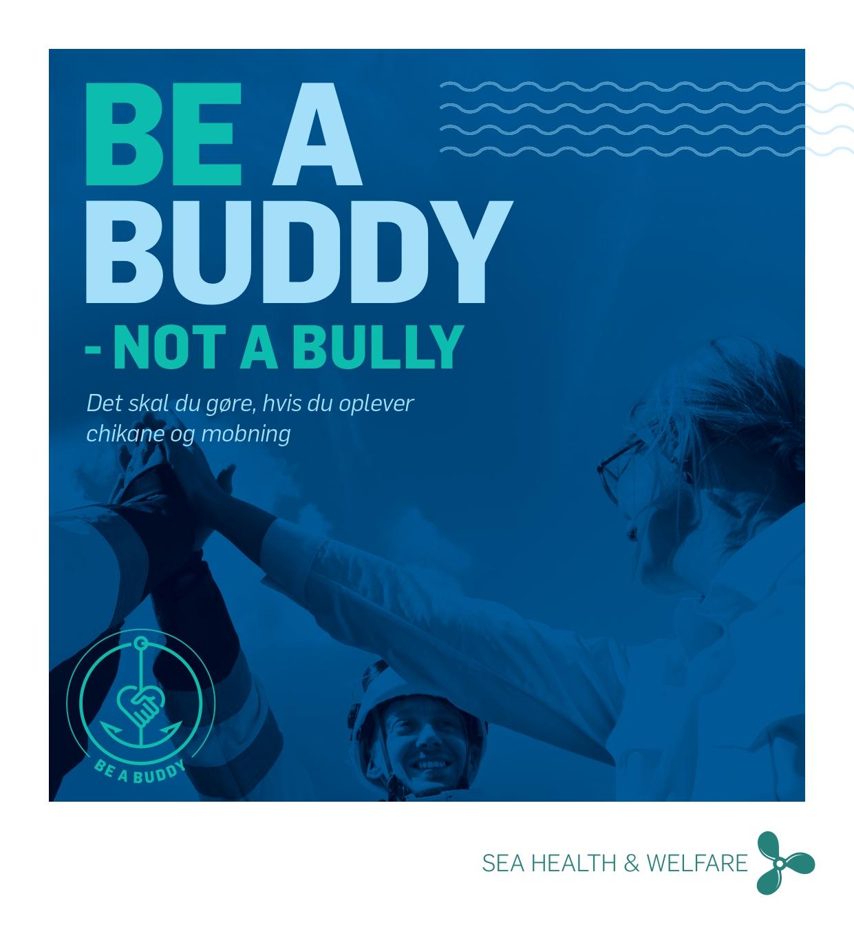 Be a buddy not a bully