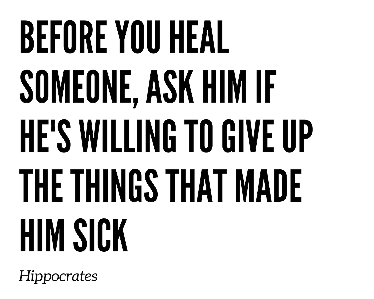 before+you+heal+someone%2C+ask+him+if+they%27re+willing+to+give+up+the+thing+that+made+him+sick+%281%29.jpg