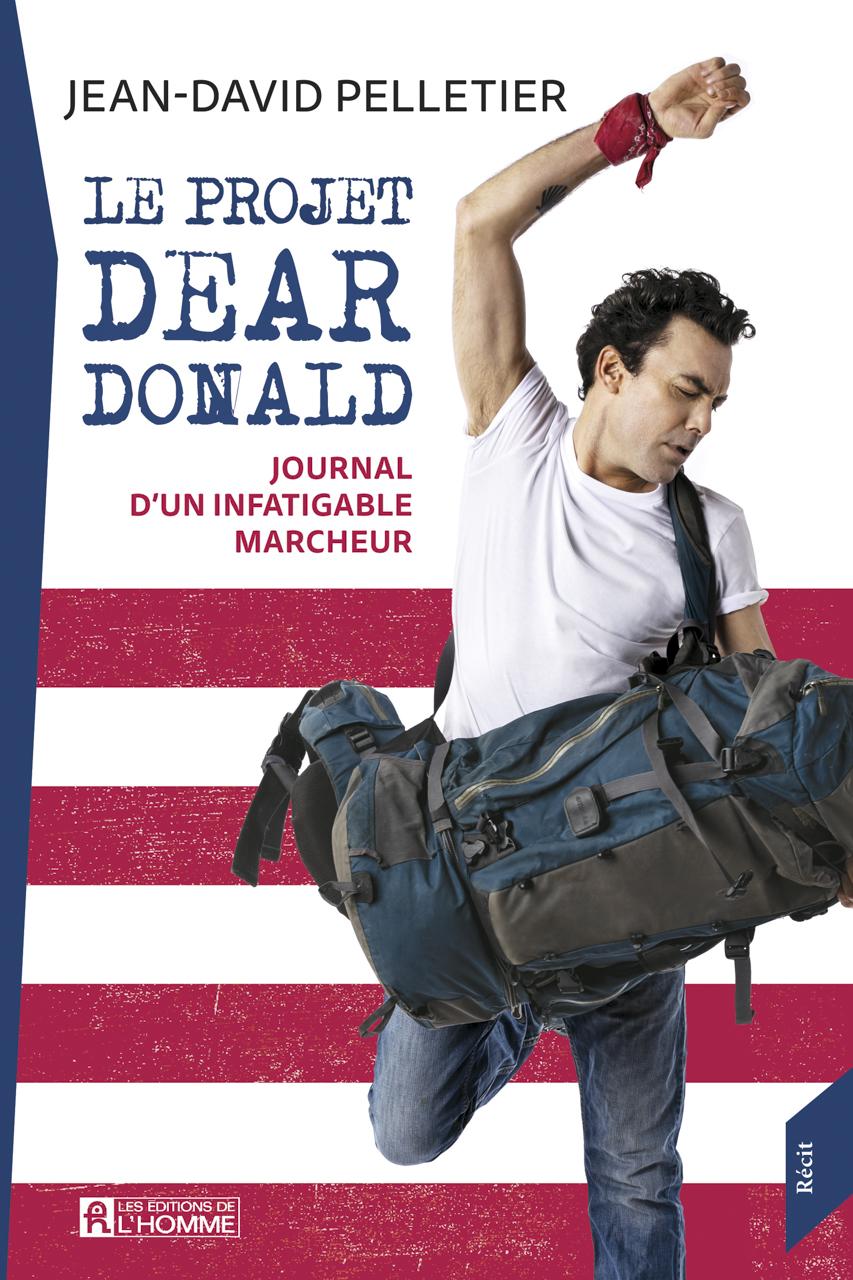 Le projet Dear Donald