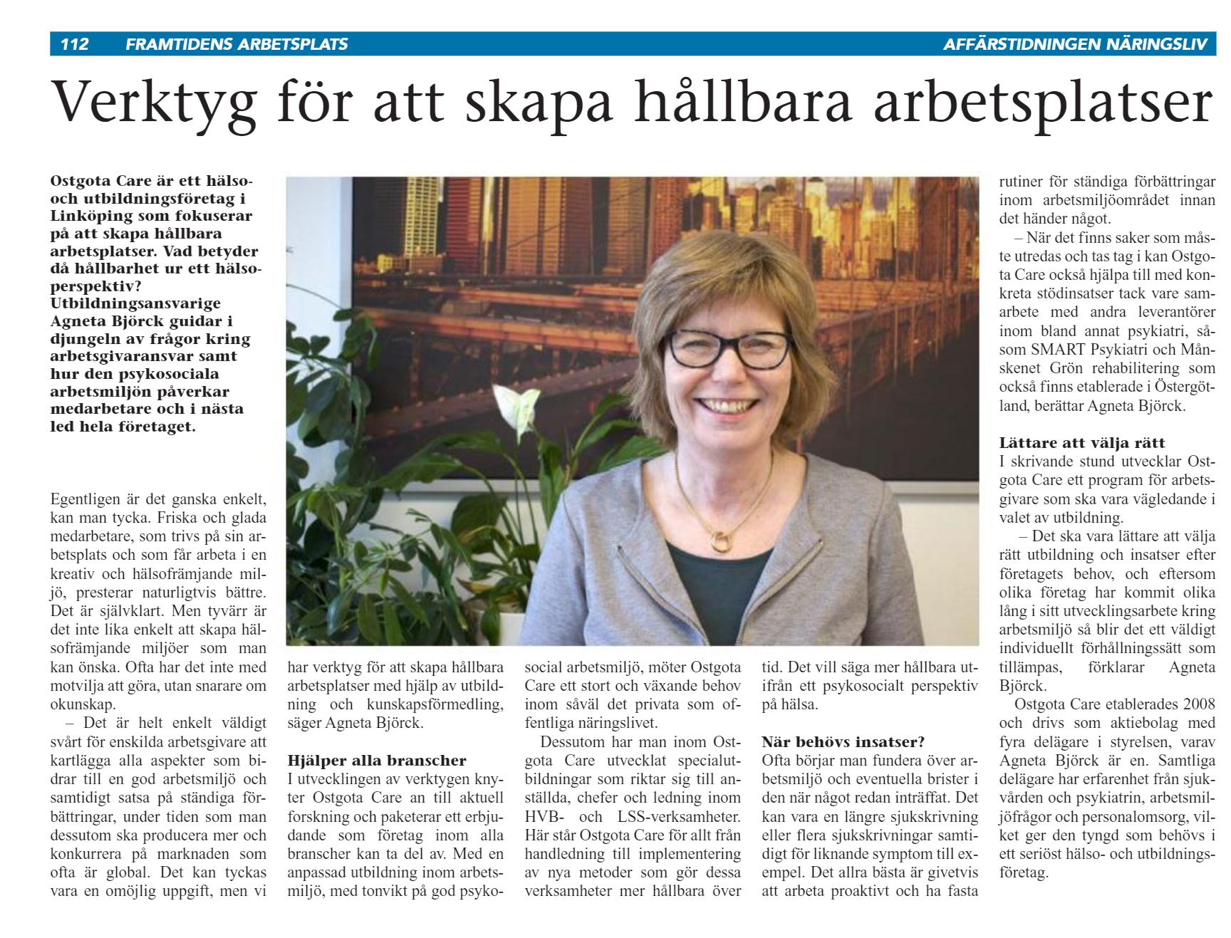 I senaste numret av Affärstidningen Näringsliv Östergötland kan du läsa denna artikel med Agneta Björck,  klicka här  eller på bilden för att komma till artikeln.