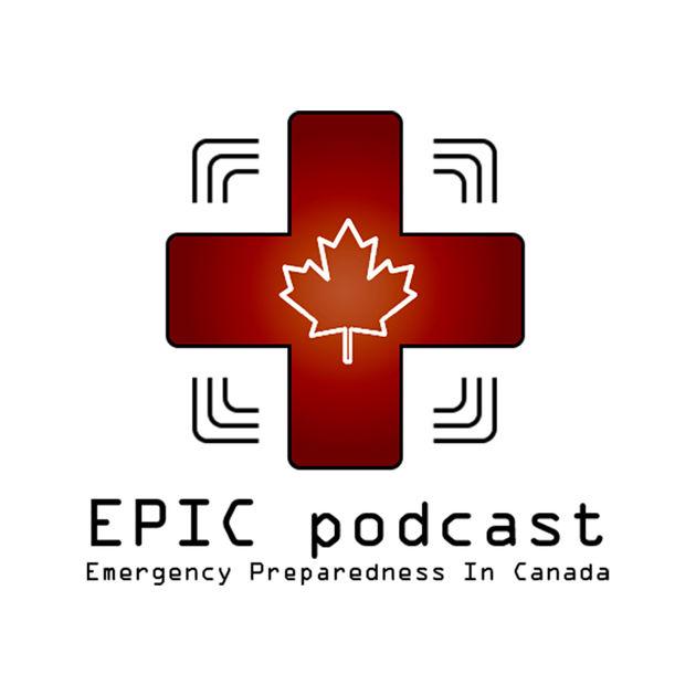 EPIC podcast - Emergency Preparedness in Canada