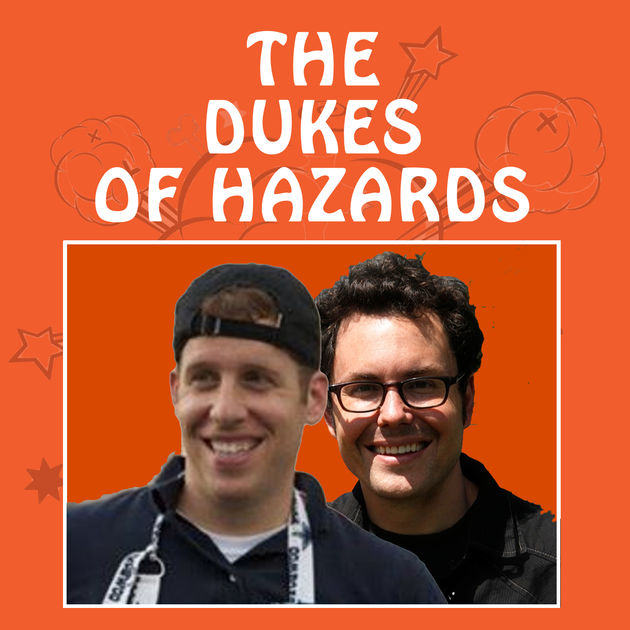 The Dukes of Hazards with Mitch Stripling and Andrew McMahan
