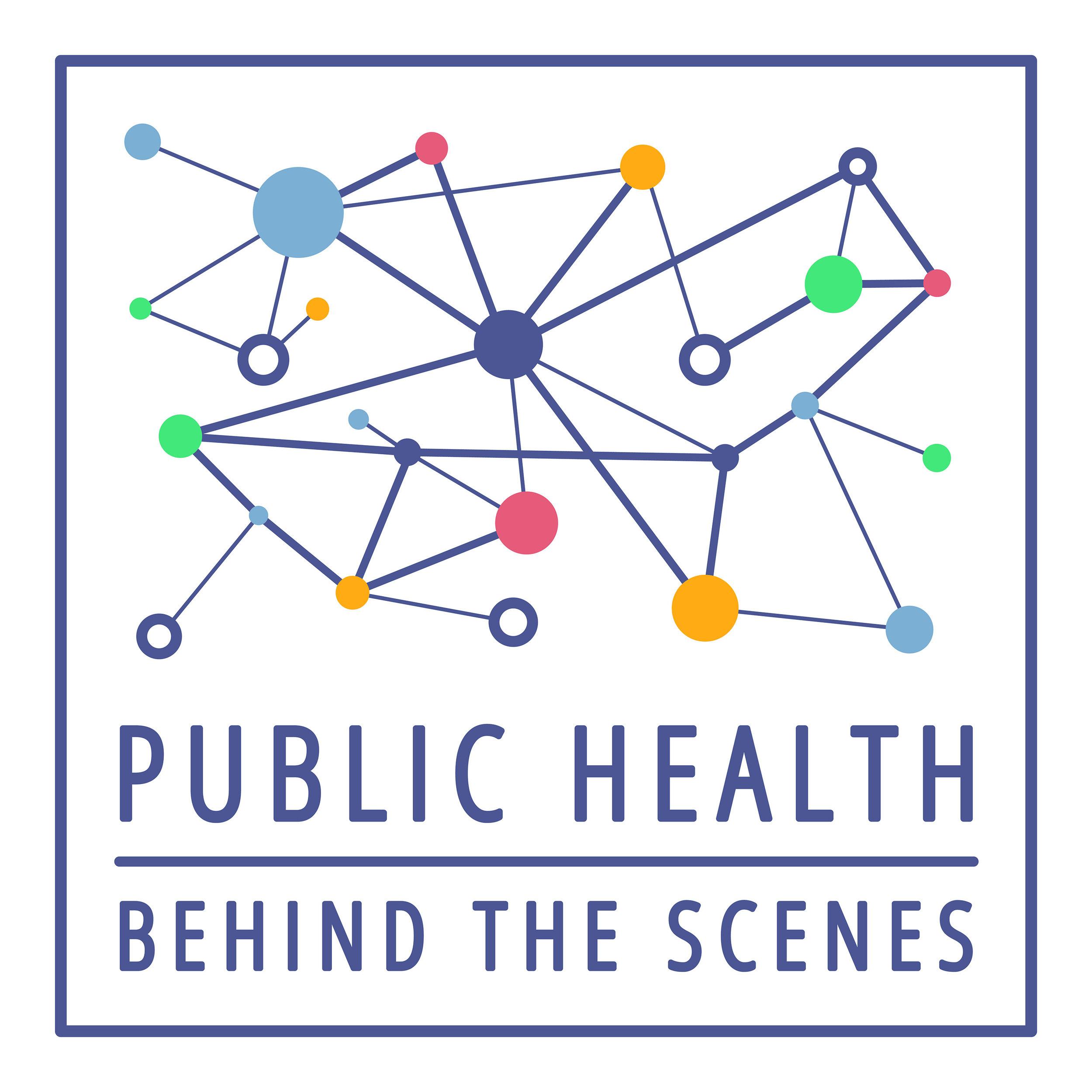 Public Health | Behind The Scenes